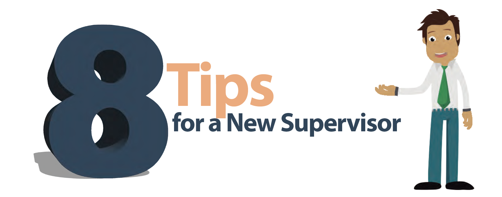 animated guy with 8 tips for a new supervisor